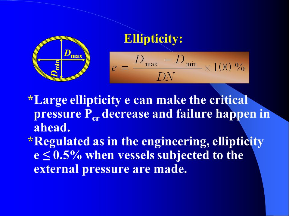 *Large ellipticity e can make the critical