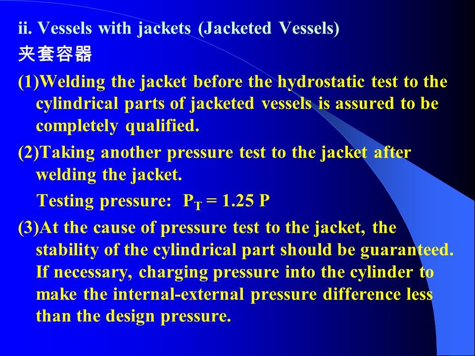 ii. Vessels with jackets (Jacketed Vessels)