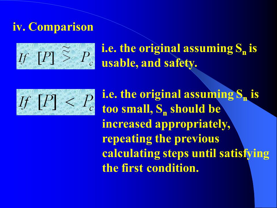 iv. Comparison i.e. the original assuming Sn is. usable, and safety. i.e. the original assuming Sn is.