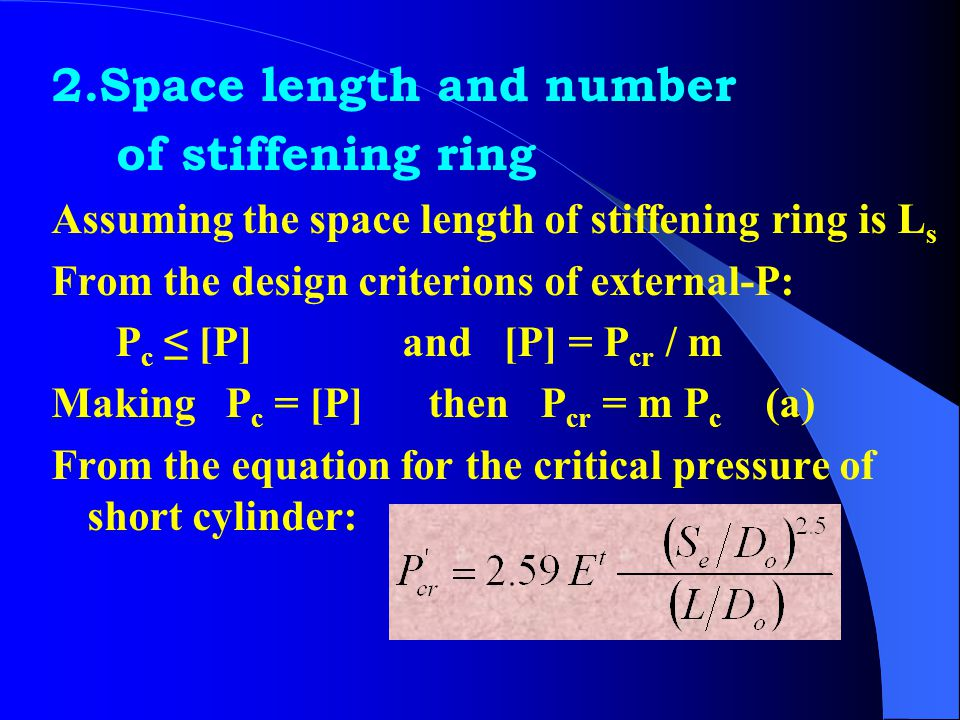 2.Space length and number of stiffening ring