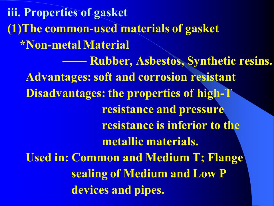 iii. Properties of gasket