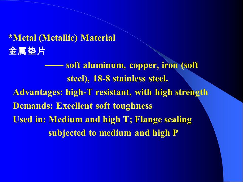 *Metal (Metallic) Material
