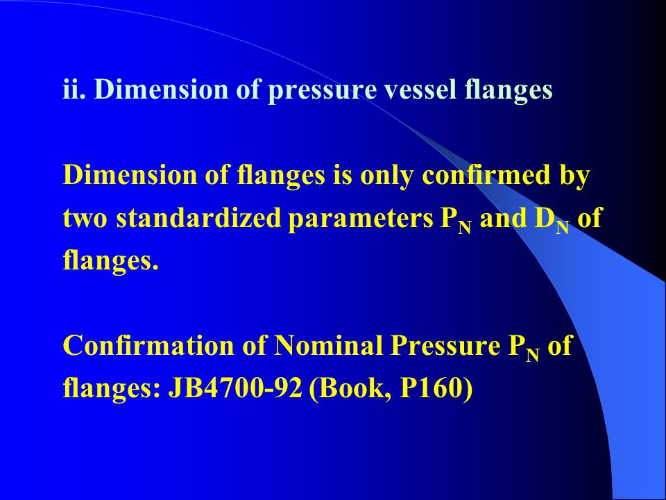 ii. Dimension of pressure vessel flanges
