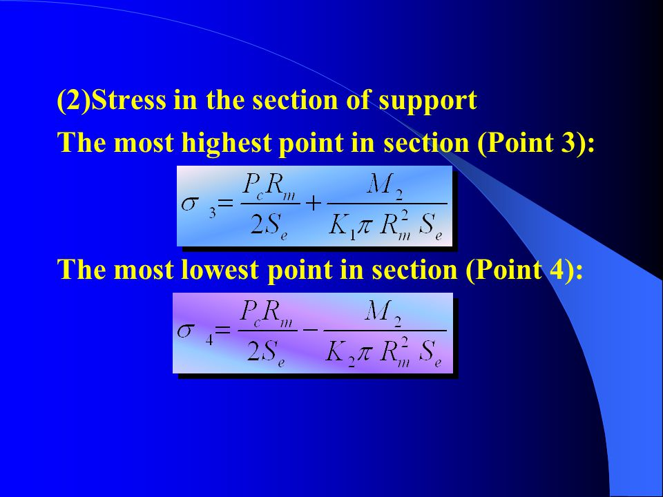 (2)Stress in the section of support