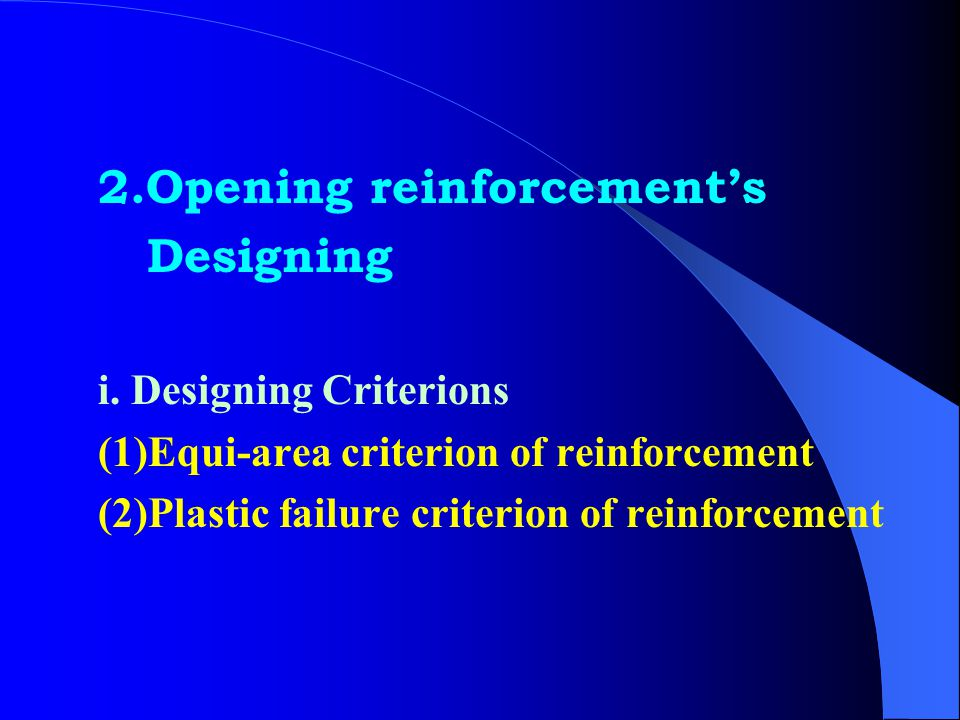 2.Opening reinforcement's Designing