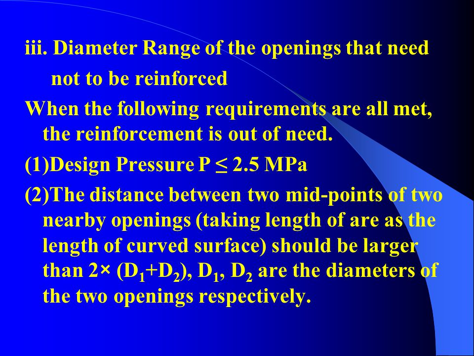 iii. Diameter Range of the openings that need