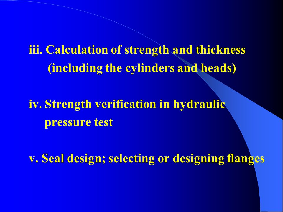 iii. Calculation of strength and thickness