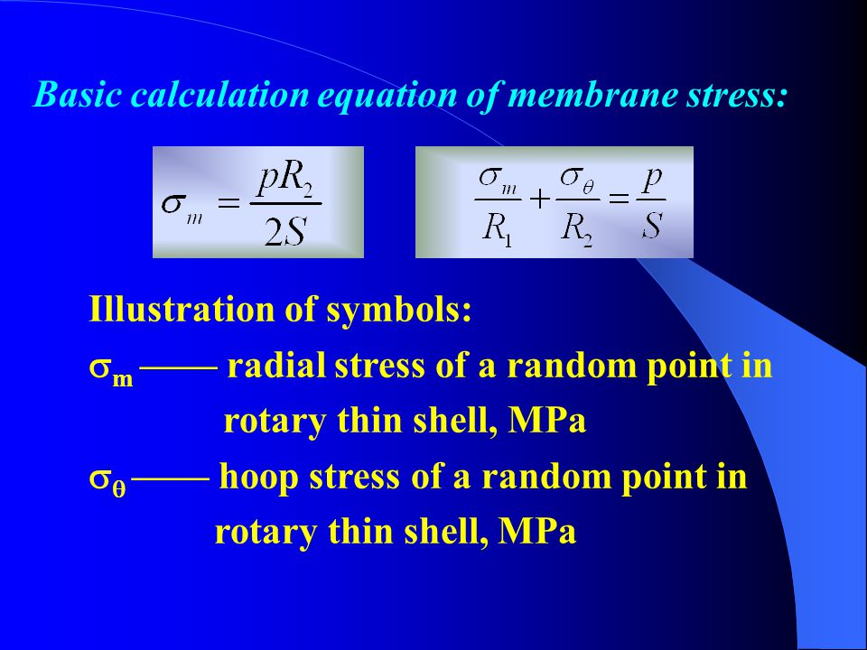 Basic calculation equation of membrane stress: