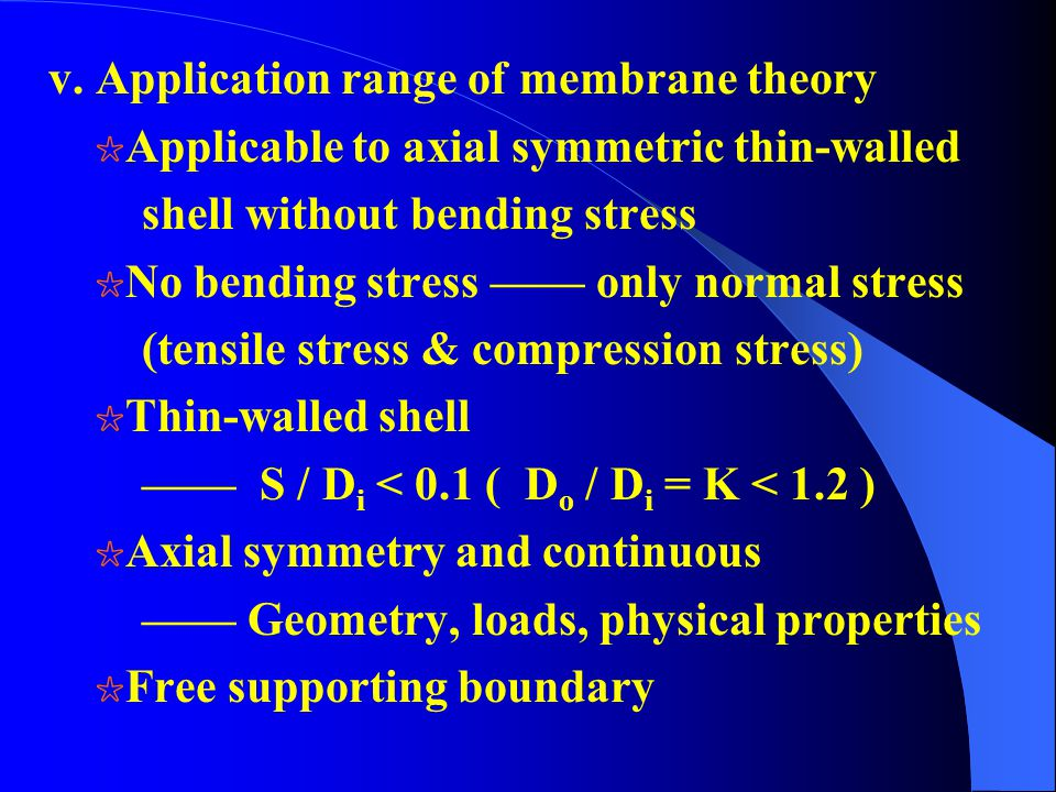 v. Application range of membrane theory
