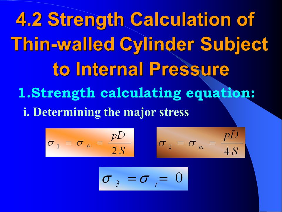 4.2 Strength Calculation of Thin-walled Cylinder Subject