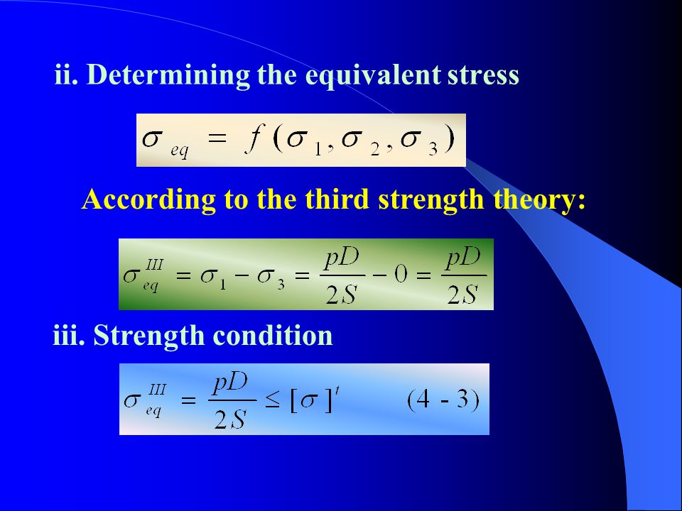 ii. Determining the equivalent stress