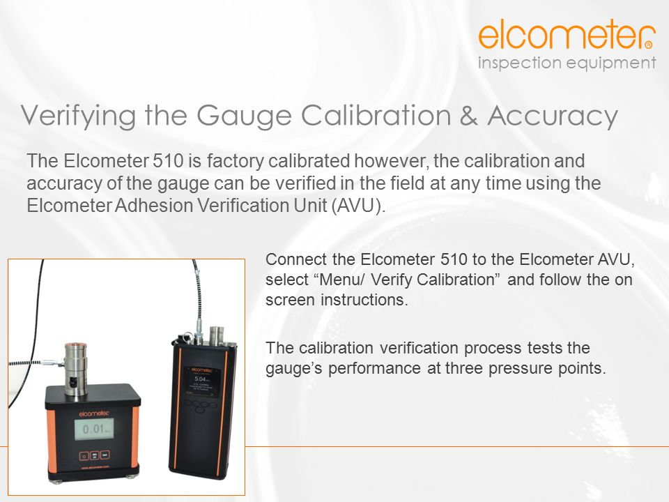 Verifying the Gauge Calibration & Accuracy