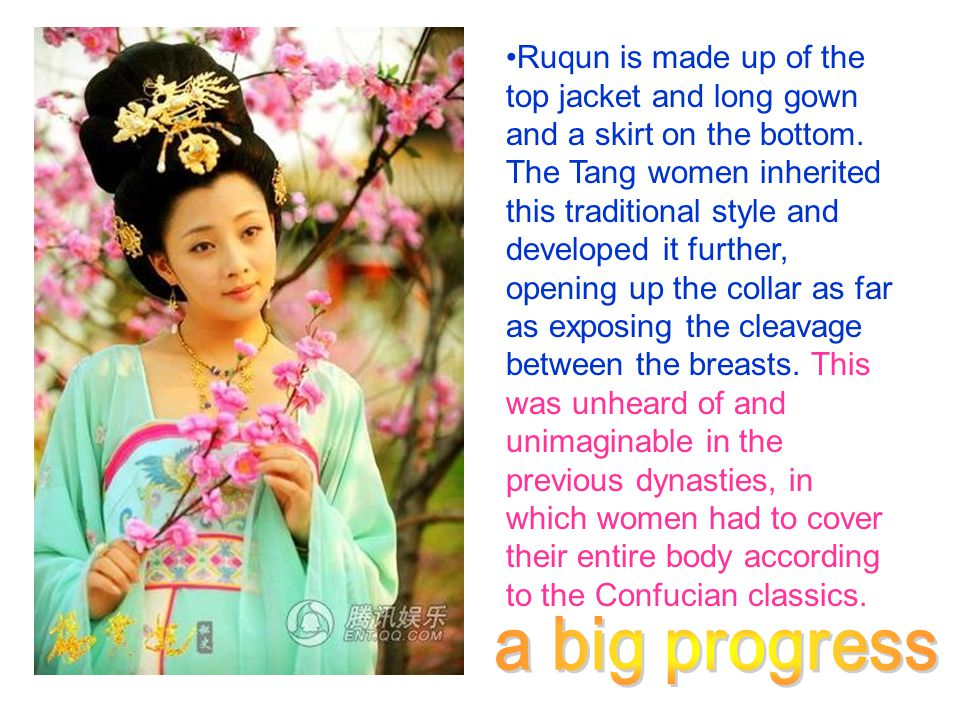 Ruqun is made up of the top jacket and long gown and a skirt on the bottom. The Tang women inherited this traditional style and developed it further, opening up the collar as far as exposing the cleavage between the breasts. This was unheard of and unimaginable in the previous dynasties, in which women had to cover their entire body according to the Confucian classics.