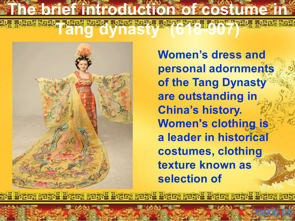The brief introduction of costume in Tang dynasty (618-907)