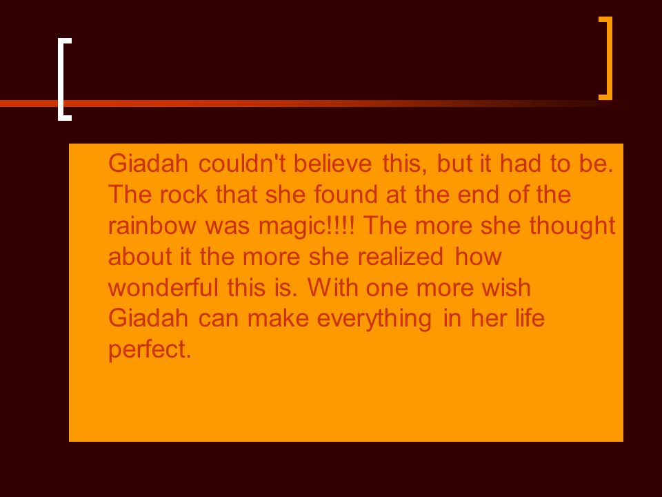 Giadah couldn t believe this, but it had to be