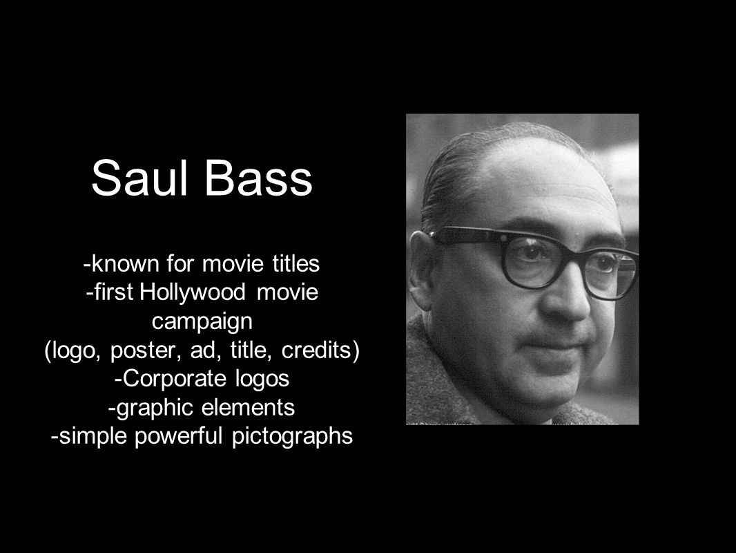 Saul Bass -known for movie titles -first Hollywood movie campaign
