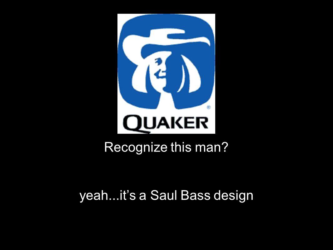 yeah...it's a Saul Bass design
