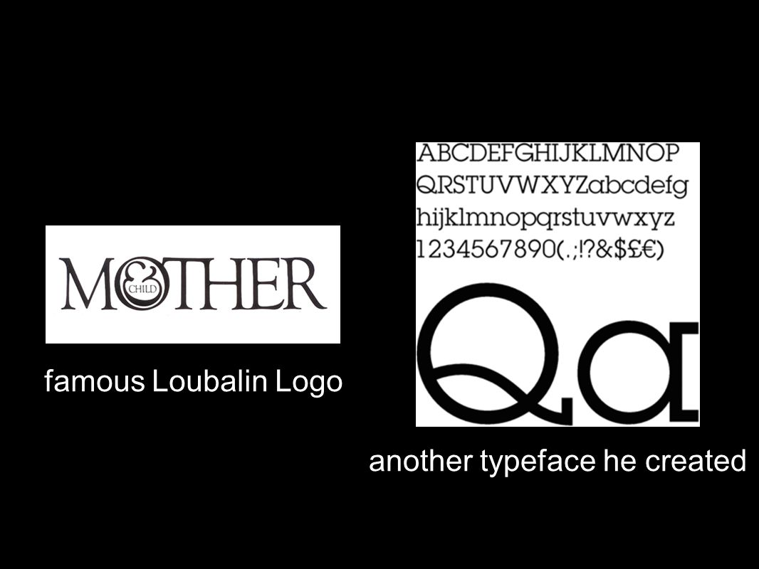 another typeface he created