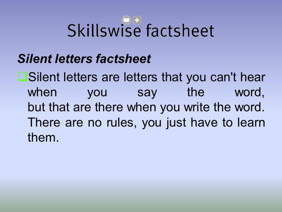 Silent letters factsheet