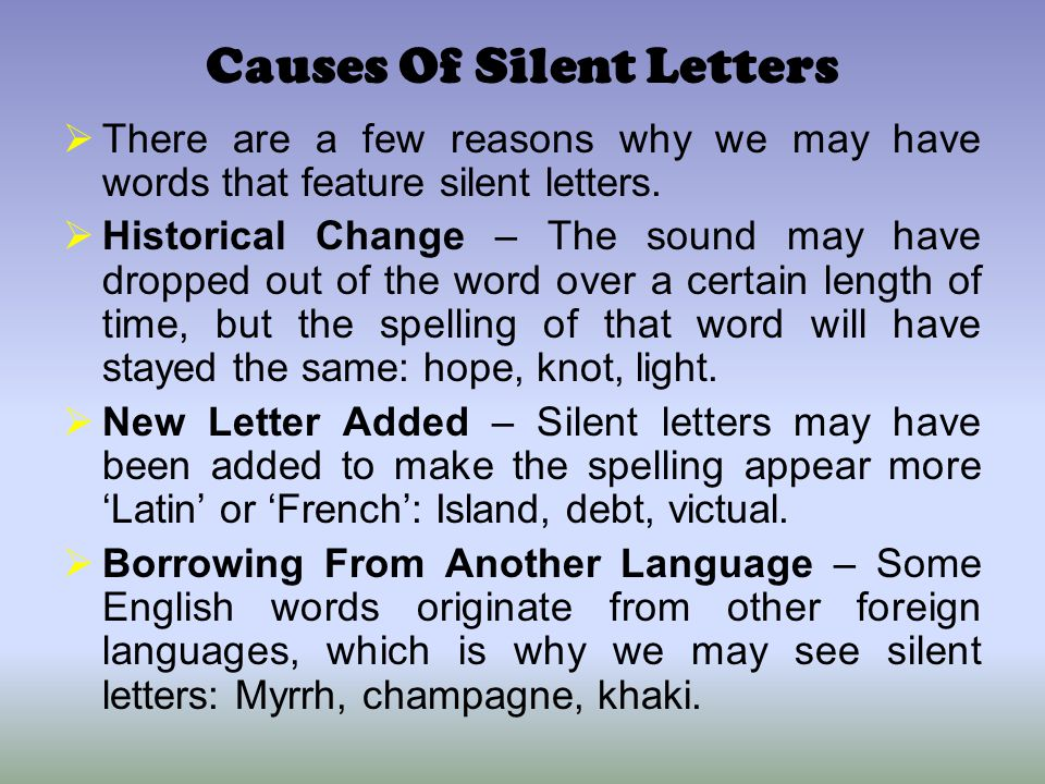Causes Of Silent Letters