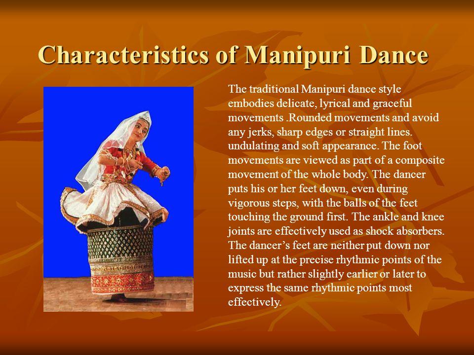 Characteristics of Manipuri Dance