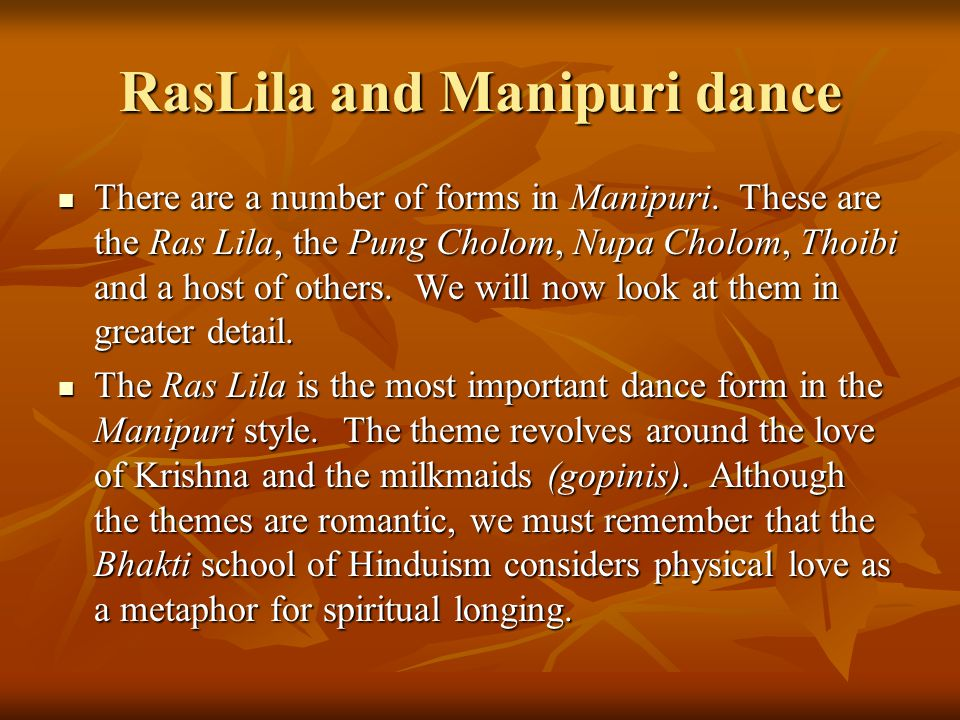 RasLila and Manipuri dance
