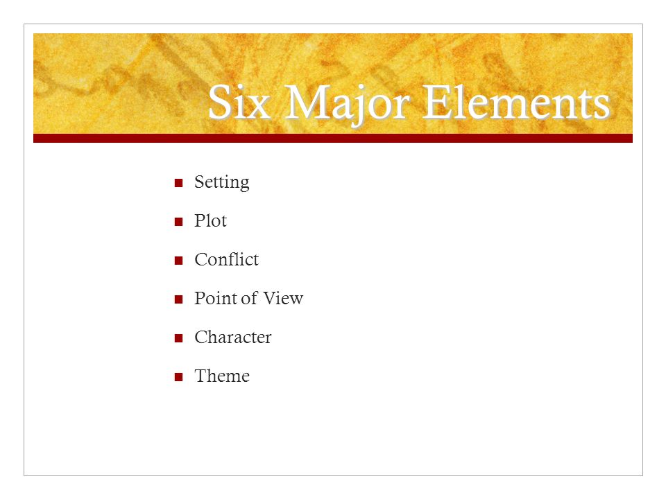 Six Major Elements Setting Plot Conflict Point of View Character Theme