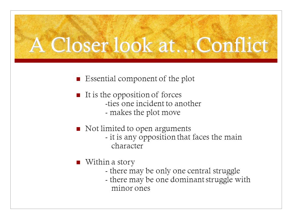 A Closer look at…Conflict