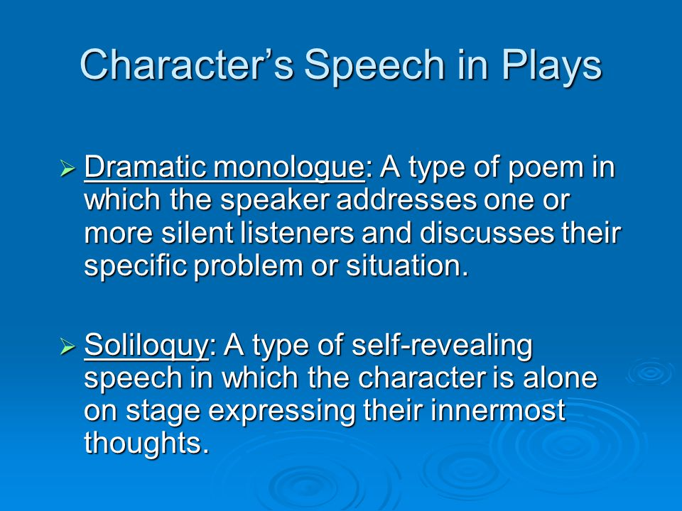 Character's Speech in Plays