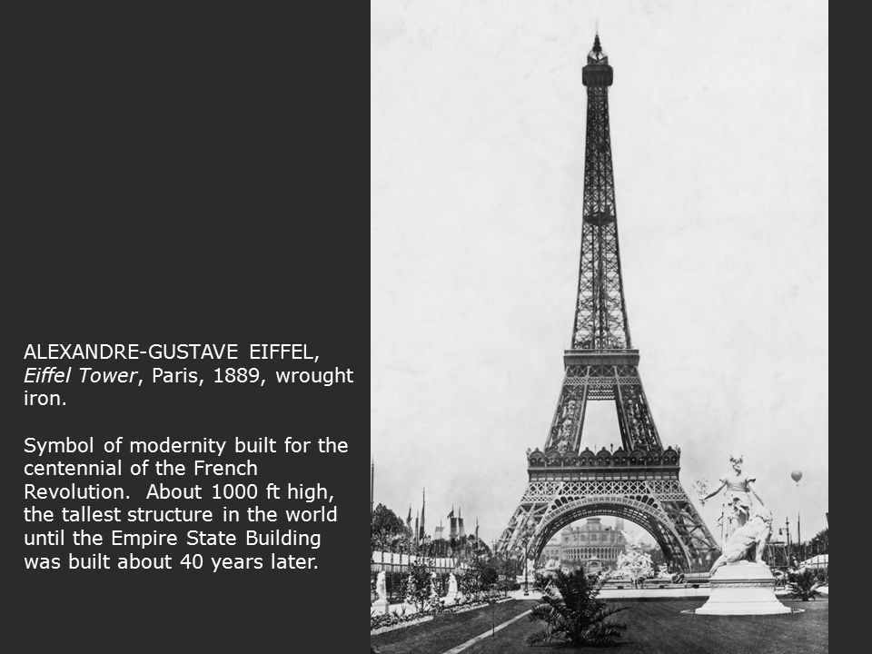 ALEXANDRE-GUSTAVE EIFFEL, Eiffel Tower, Paris, 1889, wrought iron
