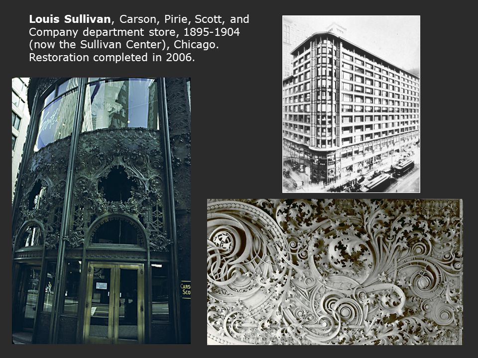 Louis Sullivan, Carson, Pirie, Scott, and Company department store, 1895-1904 (now the Sullivan Center), Chicago.