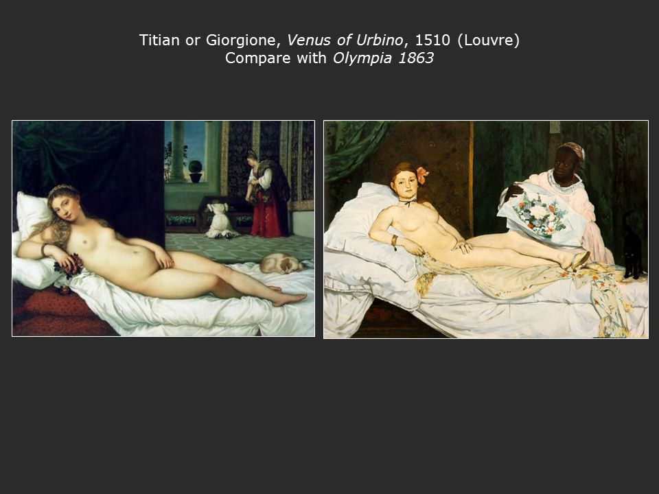 Titian or Giorgione, Venus of Urbino, 1510 (Louvre) Compare with Olympia 1863