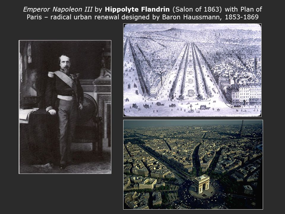 Emperor Napoleon III by Hippolyte Flandrin (Salon of 1863) with Plan of Paris – radical urban renewal designed by Baron Haussmann, 1853-1869