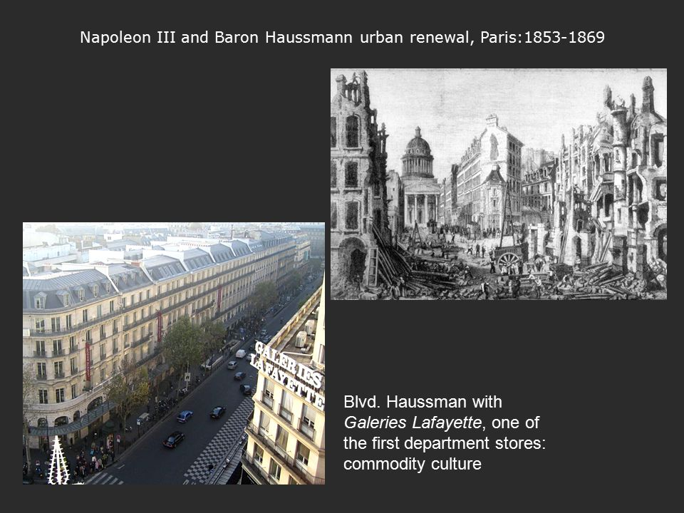 Napoleon III and Baron Haussmann urban renewal, Paris:1853-1869