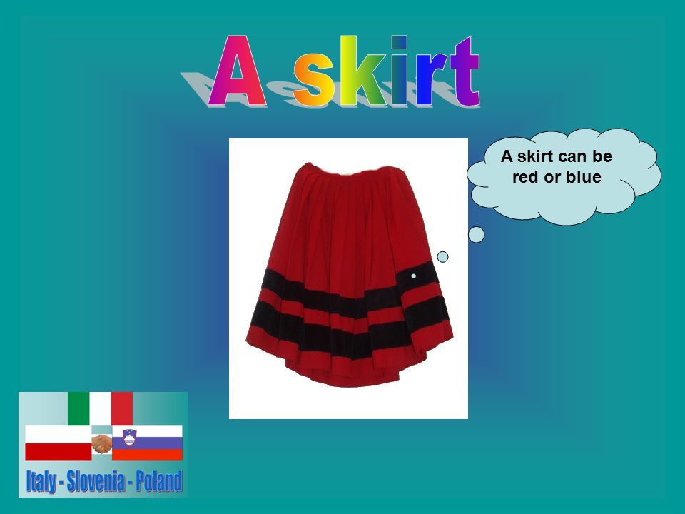 A skirt can be red or blue
