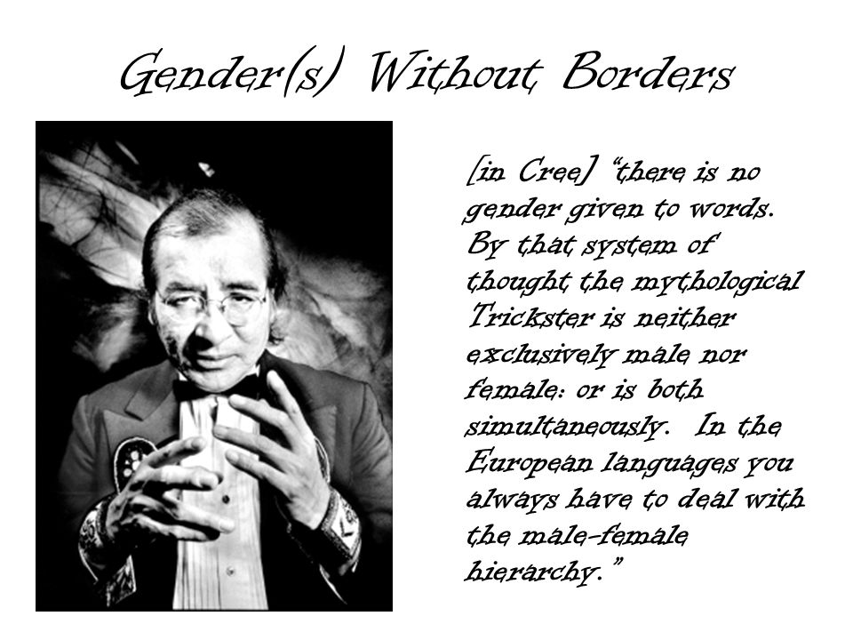 Gender(s) Without Borders