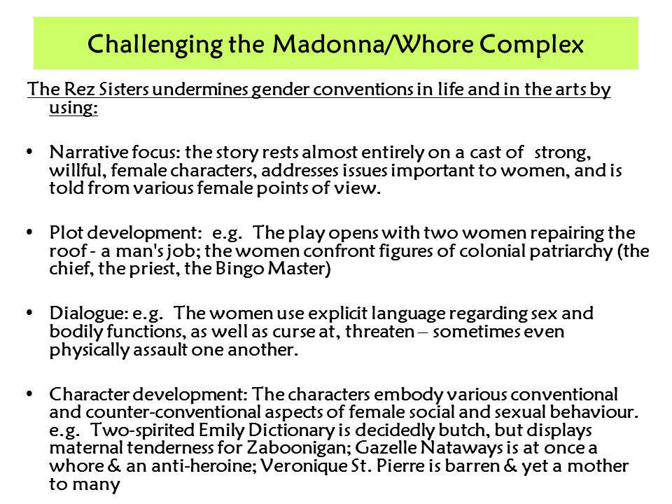 Challenging the Madonna/Whore Complex