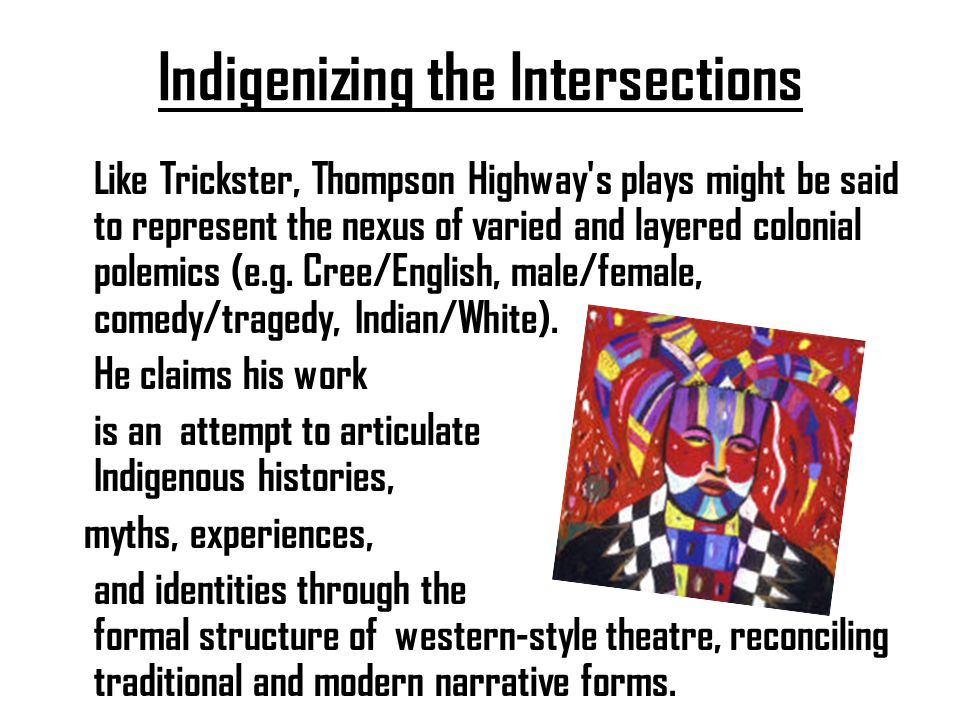 Indigenizing the Intersections
