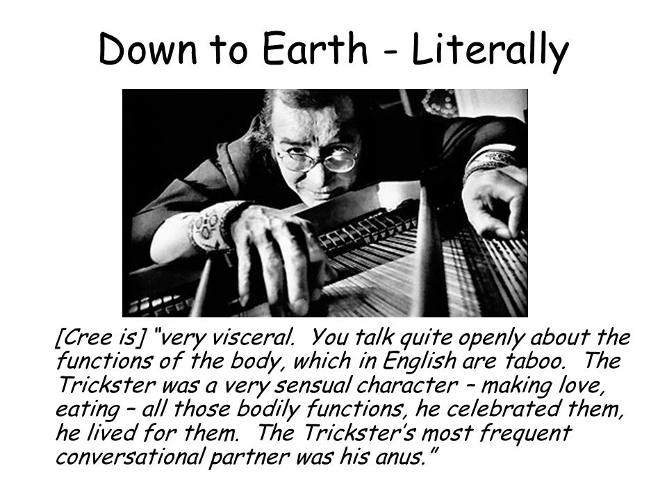 Down to Earth - Literally