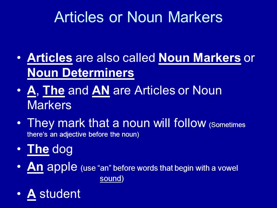 Articles or Noun Markers