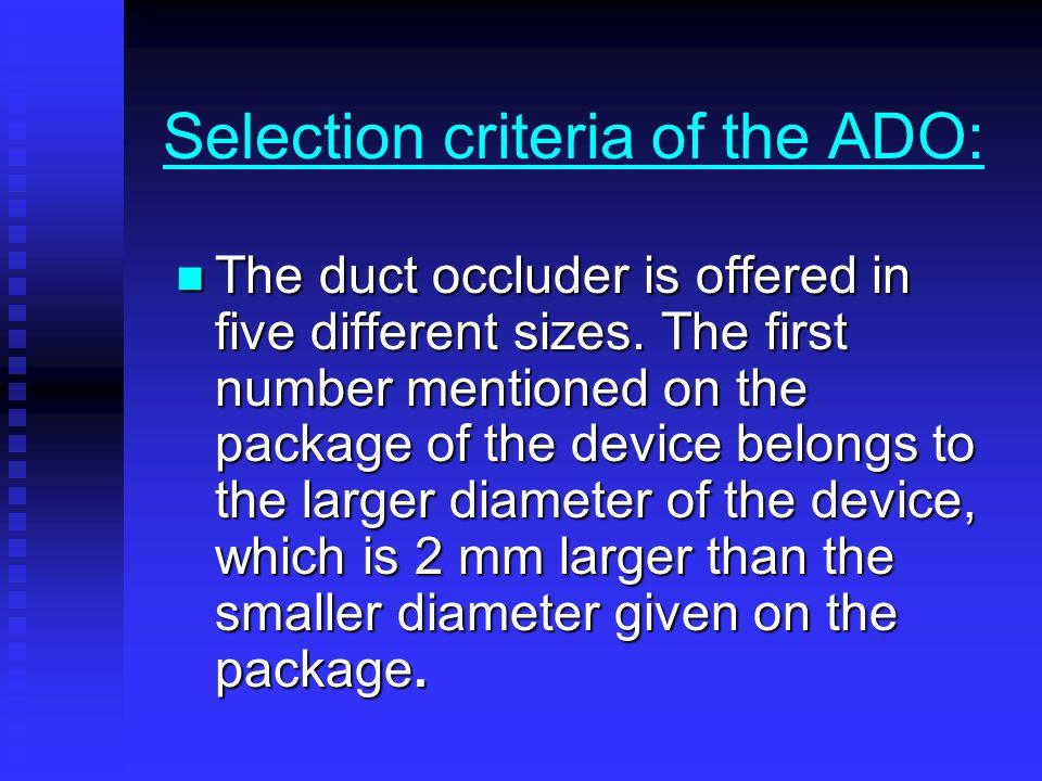 Selection criteria of the ADO: