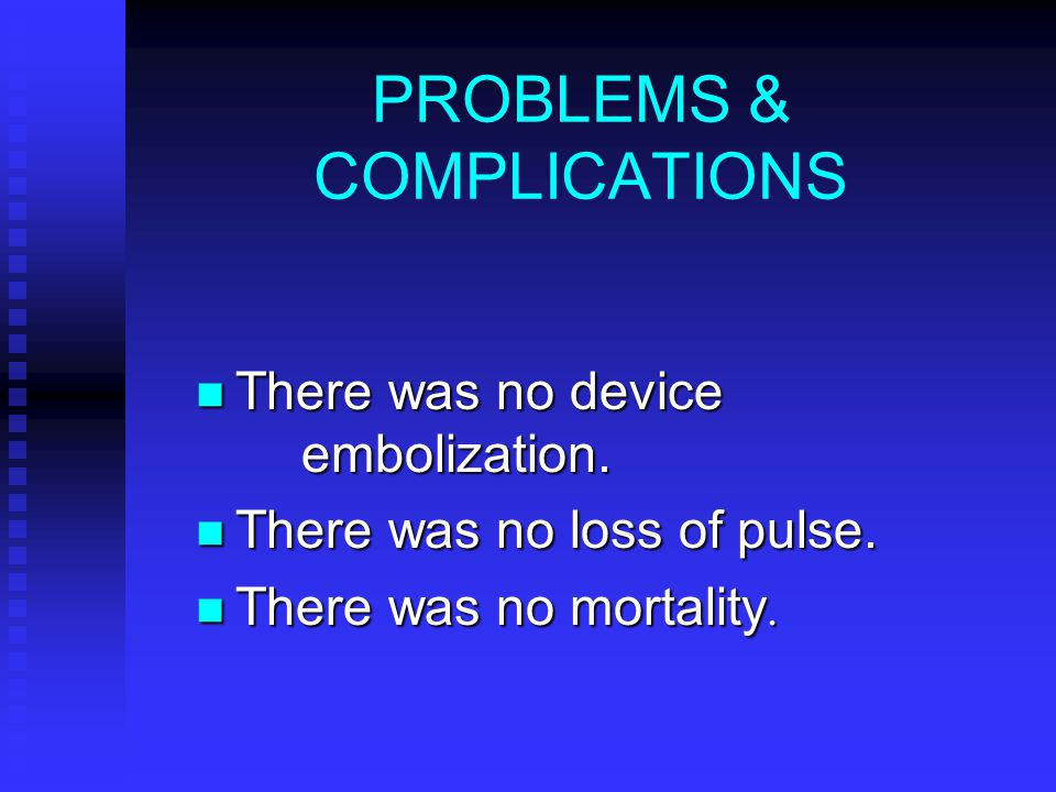 PROBLEMS & COMPLICATIONS