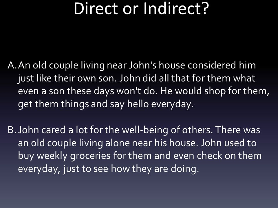 Direct or Indirect