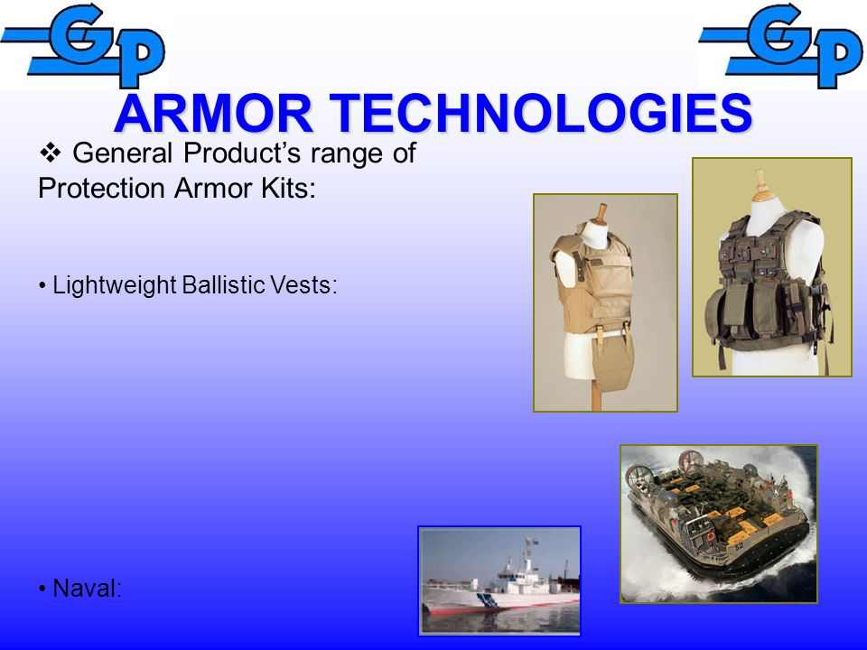 ARMOR TECHNOLOGIES General Product's range of Protection Armor Kits: