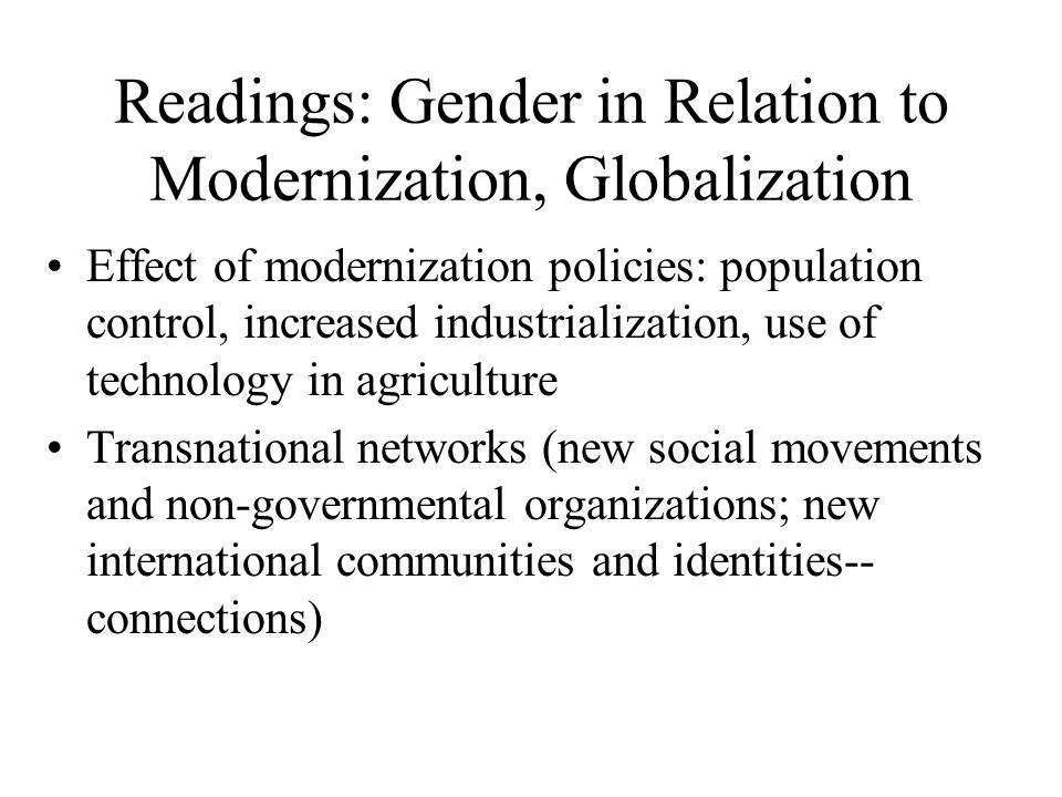 Readings: Gender in Relation to Modernization, Globalization