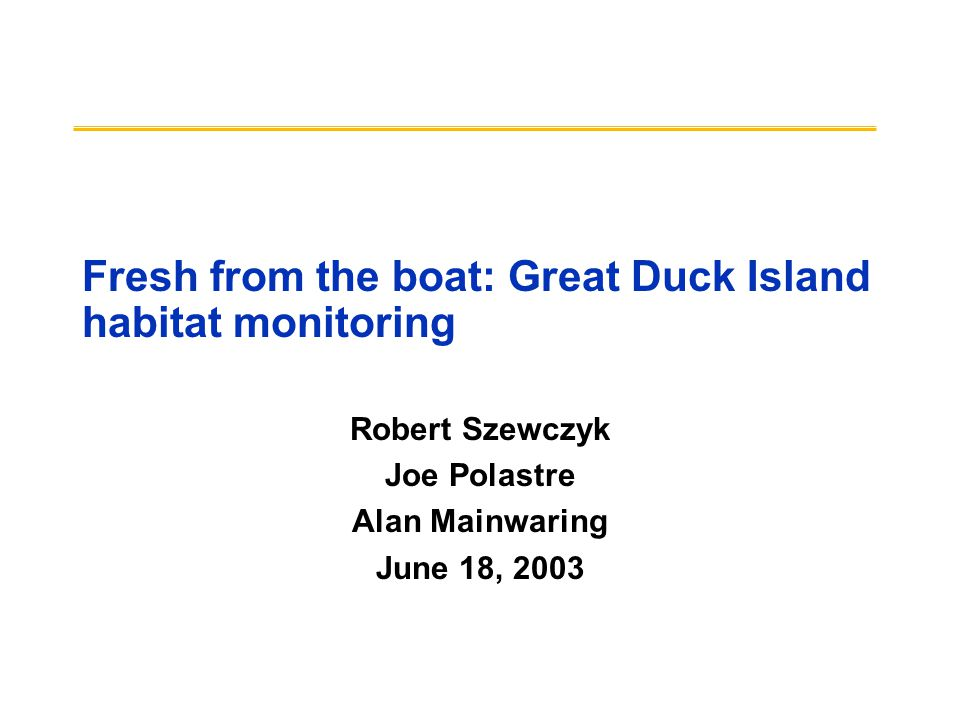 Fresh from the boat: Great Duck Island habitat monitoring