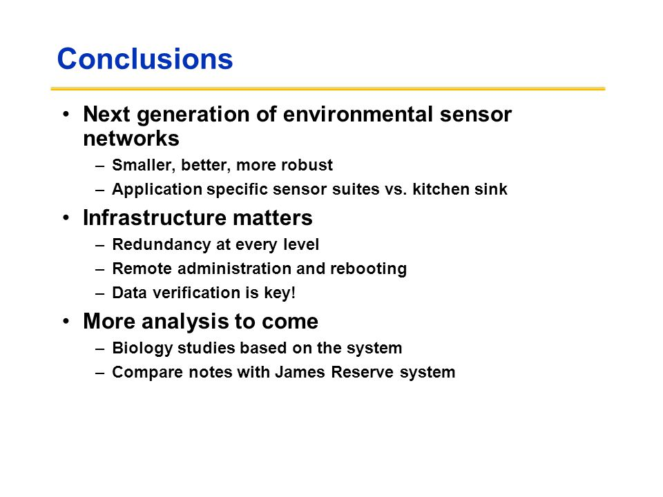 Conclusions Next generation of environmental sensor networks
