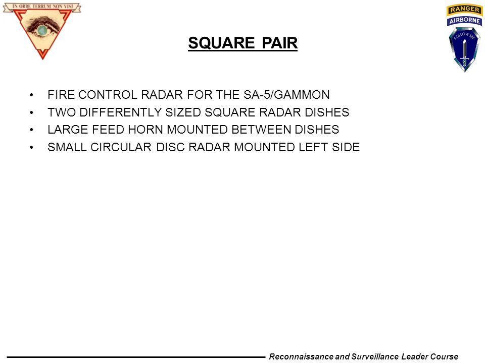 SQUARE PAIR FIRE CONTROL RADAR FOR THE SA-5/GAMMON