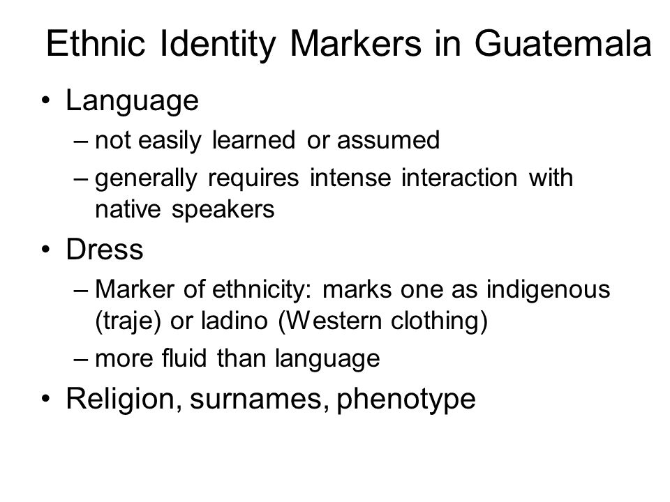 Ethnic Identity Markers in Guatemala