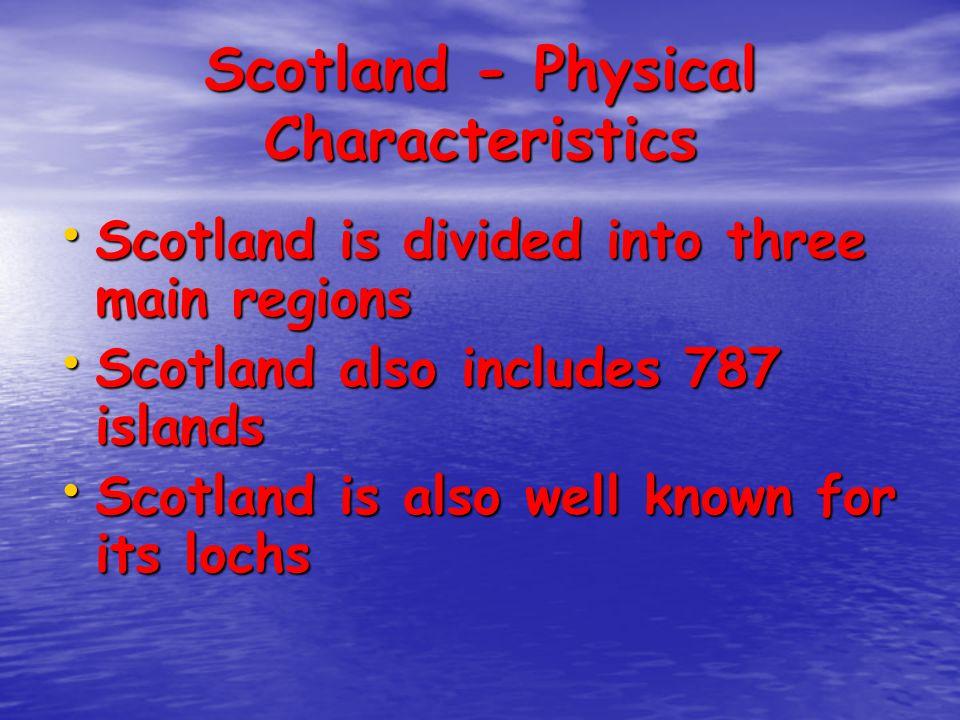 Scotland - Physical Characteristics
